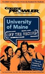 College Prowler: University of Maine Off the Record - Justin Wozniski, Kelly Carey, Meghan Dowdell