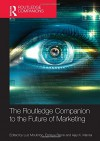 The Routledge Companion to the Future of Marketing (Routledge Companions in Business, Management and Accounting) - Luiz Moutinho, Enrique Bigné, Ajay K. Manrai
