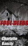 Foul Deeds - Charlotte Banchi