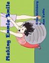 Making Emmie Smile - Ellen Weisberg, Ken Yoffe