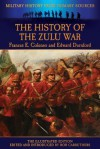 The History of the Zulu War - Frances E Colenso, Edward Durnford, Bob Carruthers
