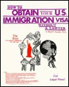 How to Obtain Your U.S. Immigration Visa Without a Lawyer - Benji O. Anosike