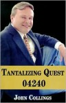 Tantalizing Quest 04240 - John Collings