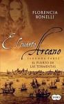 El cuarto Arcano. El puerto de las tormentas - Florencia Bonelli