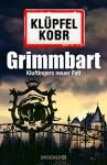 Grimmbart: Kluftingers neuer Fall - Michael Kobr, Volker Klüpfel