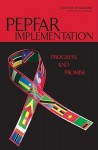 Pepfar Implementation: Progress and Promise - Charles Carpenter, James Curran, William Holzemer, Helen Smits