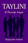Taylini: A Family Saga - Marguerite Ashton