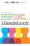 Headshook: Contemporary Novelists and Poets Writing on Scotland's Future - Scotland on Sunday, Stuart Kelly
