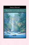 Paradise on Lady Gaia - Kathryn Diamond