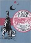 Un sogno turco - Giancarlo De Cataldo, Giuseppe Palumbo