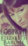 Losing It - Elizabeth Barone