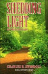 Shedding Light on Our Dark Side (Insight for Living Audiocassette Series) - Charles R. Swindoll