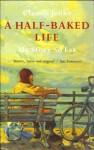 A Half-baked Life: Claude Jenks - the Story So Far - Brian Thompson