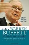 So liest Warren Buffett Unternehmenszahlen: Quartalsergebnisse, Bilanzen & Co - und was der größte Investor aller Zeiten daraus macht (German Edition) - Mary Buffett, David Clark