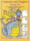 Unicorns And Dragons Tracing Fun - Joan Berger, Karen Braun, Anita Task, Manny Campana