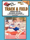 Learn'n More about Track & Field Handbook/Guide for Kids, Parents, and Coaches - Bob Swope