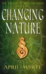 Changing Nature (The Immortal Descendants Book 3) - April White