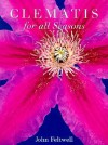 Clematis for All Seasons - John Feltwell
