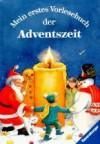 Mein erstes Vorlesebuch in der Adventszeit - Sabine Schuler