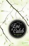 Eve & Caleb 1 - Wo Licht war - Anna Carey, Claudia Max