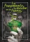 Un fragmento de noche en un frasco - Daniel Hernández Chambers, Enrique Sánchez Moreiro