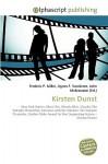 Kirsten Dunst - Frederic P. Miller, Agnes F. Vandome, John McBrewster
