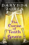 The Curse of Tenth Grave - Darynda Jones