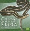 Garter Snakes (First Facts) - Van Wallach