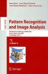 Pattern Recognition and Image Analysis: Third Iberian Conference, IbPRIA 2007 Girona, Spain, June 6-8, 2007 Proceedings, Part II - Joan Marti, Joan Serrat, Ana Maria Mendonça, José Miguel Benedí