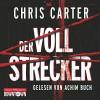 Der Vollstrecker - Chris Carter, Achim Buch, HörbucHHamburg HHV GmbH