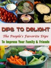 Dips to Delight: The People's Choice - Jennifer James