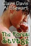 The Forest Savage - Claire Davis, Al Stewart