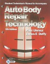 Auto Body Repair Technology, Student Technician's Manual - Paul Uhrina, James E. Duffy