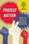 Protest Nation: Words That Inspired a Century of American Radicalism - Timothy Patrick McCarthy, John McMillian