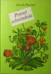 Primel schwindula - Sibylle Durian, Elke Spuler-Bullert