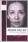 La Forza della Ragione - Oriana Fallaci