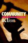 Community Action: Organizing for Social Change - Henri Lamoureux, Robert Mayer, Jean Panet-Raymond