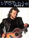 Travis Tritt - T-R-O-U-B-L-E - Andrew Lloyd Webber