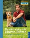 Hundetraining mit Martin Rütter - Martin Rütter
