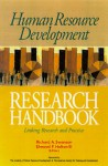 Human Resource Development Research Handbook: Linking Research and Practice - Elwood F. Holton III, Richard A. Swanson