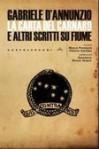La Carta del Carnaro e altri scritti su Fiume - Gabriele D'Annunzio, Alceste De Ambris