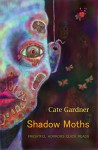 Shadow Moths: Frightful Horrors Quick Reads - Cate Gardner, Simon Bestwick