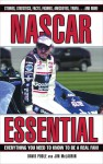NASCAR Essential: Everything You Need to Know to Be a Real Fan! - David Poole, Jim McLaurin