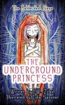 The Balderdash Saga: The Underground Princess (Lower Grade Fairytale Adventure for Kids 6-10) - J. W. Zulauf, Luke Spooner, Lane Diamond, Stevie Mikayne, Deb Hartwell