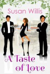 A Taste of Love - Susan Willis