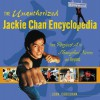 The Unauthorized Jackie Chan Encyclopedia: From Project A to Shanghai Noon and Beyond - John Corcoran