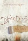 Infandous - Elana K. Arnold
