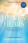 Heaven Hears: The True Story of What Happened When Pat Boone Asked the World to Pray for His Grandson's Survival - Debby Boone, Lindy Boone Michaelis, Susy Flory, Pat Boone