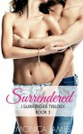 Surrendered - Monica James