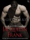 Nightwalker - Jacquelyn Frank